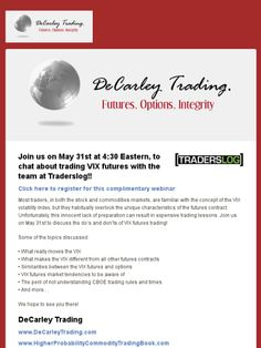 Free VIX Futures Trading webinar with DeCarley and TradersLog!
