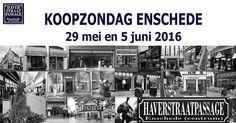 Zondag 29 mei en 5 Juni 2016 #Koopzondag #Enschede   #Haverstraatpassage #Enschede (centrum)