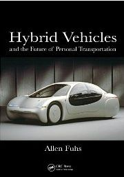 Hybrid vehicles and the future of personal transportation / Allen Fuhs