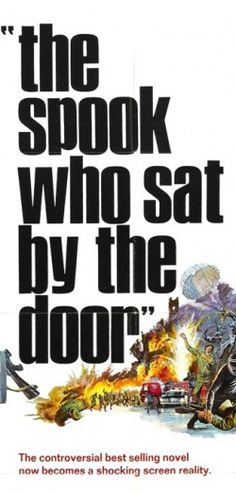 """P.O.V Film Series: """"The Spook Who Sat by the Door"""" presented by Tapp's Art Center- April 11th"""