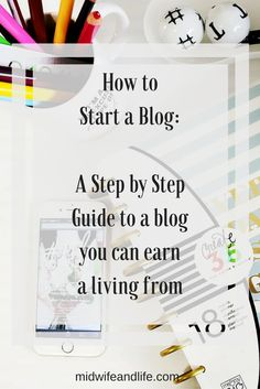 Step by Step guide: How to start a blog that you can earn a living from
