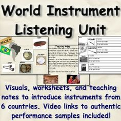 World Instrument Listening Unit. Powerpoint visuals, printable worksheets, and teaching suggestions to introduce students to musical instruments from Japan, Ireland, Brazil, India, Mozambique, and Canada (aboriginal). Links to videos of individual instruments and ensembles embedded in slides. Background info on each instrument included.