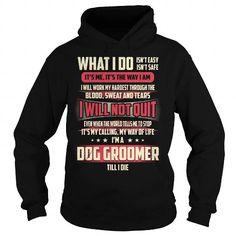 Dog Groomer Job Title - What I do - #shirt design #nike hoodie. LOWEST SHIPPING => https://www.sunfrog.com/Jobs/Dog-Groomer-Job-Title--What-I-do-Black-Hoodie.html?68278