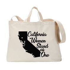 California Women Stand as One Net proceeds benefit Planned Parenthood. Design by GDK, printing by Brand Marinade. Womens Rights Feminism, Woman Standing, Reusable Tote Bags, California, Women's Rights, My Style, Benefit, Printing, Design