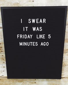 Where does the weekend go?