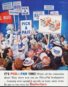 """Description: 1964 BUDWEISER vintage magazine advertisement """"It's Pick-A-Pair Time!"""" -- It's Pick-A-Pair Time! What's all the commotion about? Many stores near you are Pick-a-Pair headquarters ... featuring store-spangled specials on many, many items. Be sure to vote twice for Budweiser. -- Size: The dimensions of the full-page advertisement are approximately 10.5 inches x 13.5 inches (26.75 cm x 34.25 cm). Condition: This original vintage full-page advertisement is in Excellent Condition ..."""