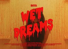 Saya- wet dreams Lettering, Typography, Warlock Class, Arte Dope, New Retro Wave, Wet Dreams, Title Card, Retro Aesthetic, Demon Aesthetic