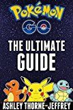 Free Kindle Book -   Pokemon GO: The Ultimate Pokemon GO Guide: All The Tips, Tricks, And Tactics You Need To Master Pokemon GO