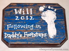 Father's Day Plaque - Be cute to do one plaque with all the kids feet and the saying with the year
