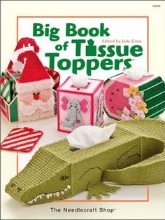 BIG BOOK OF TISSUE TOPPERS