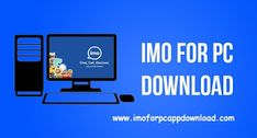 How to Install IMO for PC- Windows xp, 10 & Mac - Without Bluestacks Method All Mobile Phones, Most Beautiful Wallpaper, Chat App, Windows Xp, Premium Wordpress Themes, Software, Social Media, Messages