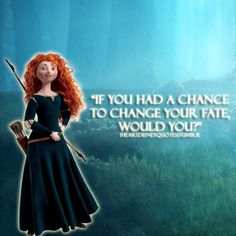 Funny Quotes From Disney Movie Brave Profile Picture Quotes-pic1526
