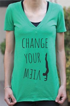 A change in the way you see things, can mean everything.. Change Your View Women's Yoga Shirt