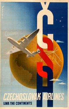 CSA Czechoslovak Airlines Original vintage travel advertising poster by Wolfgang Alexander Schlosser for CSA Czechoslovak Airlines Link the Continents. Tourism Poster, Poster Ads, Advertising Poster, Vintage Advertisements, Vintage Ads, Vintage Airline, Vintage Graphic, Airline Logo, Travel And Tourism