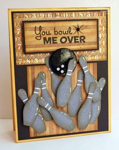 great card for my bowling friends! From Deb at With a Stamp and a Song.