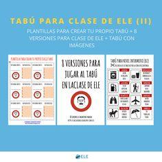 Tabú en clase de ELE http://www.eleinternacional.com/4-versiones-para-jugar-al-tabu-en-la-clase-de-espanol-ii/