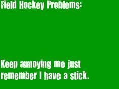 Ice hockey problem too. Field Hockey Quotes, Field Hockey Goalie, Women's Hockey, Sport Quotes, Hockey Players, Lacrosse, Funny Hockey, Soccer, Field Hockey Problems