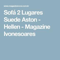 Sofá 2 Lugares Suede Aston - Hellen - Magazine Ivonesoares