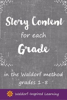 Here are details of the Waldorf story content for each grade. Rudolf Steiner wrote this list up on the board in his lectures to the very first Waldorf teachers. Super helpful for homeschoolers to help figure out main lesson blocks and our homeschooling plans. #waldorfhomeschooling