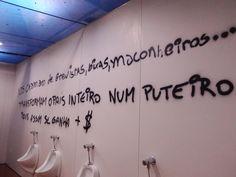"Trecho de ""Ideologia"" pixado num banheiro da FAU  /  Alinne Anno  Gabriela Gushiken  Luis Vieira  Tomás Stephan  Vitor Ciosaki"