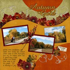 Autumn--Didn't use all elements of the LO, but LOVE the final page that resulted from this inspiration!