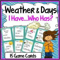 Weather and Days I Have, Who Has Game - This is a weather and days game intended to help students learn the days of the week and weather related terms.  Download Preview FilePlease view the preview file for this weather and days game prior to purchasing so there are no surprises.