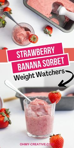 Strawberry Sorbet, Strawberry Banana Smoothie, Fruit Smoothies, Strawberry Recipes, Low Sugar Recipes, Ww Recipes, Healthy Dessert Recipes, Healthy Snacks, No Calorie Foods