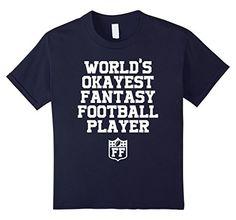 Kids World's Okayest Fantasy Football Player T-Shirt Funn…