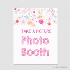 Photo Booth Sign - Floral Bridal Shower Printable Phot Sign - Printable Bridal Shower Signs Games - Photo Booth Decorations - 0005W