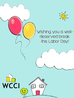 Happy Labor Day from WCCI