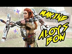 Making Aloy's Bow [Horizon Zero Dawn] - YouTube