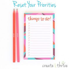Reset Your Priorities to Get More Done | Create & Thrive