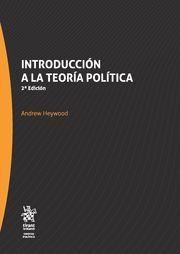 Introducción a la teoría política / Andrew Heywood.    2ª ed.    Tirant lo blanch, 2017