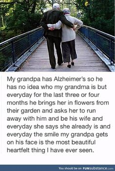 True Love Can Last A Life - We are closer now than ever before to curing Alzheimer's. Until we do, love your beloved with all your heart and think about how this grandpa gets to fall in love for the first time, every day. Sad Love Stories, Touching Stories, Sweet Stories, Cute Stories, Love Story, Tiny Stories, Rage, Human Kindness, Faith In Humanity Restored