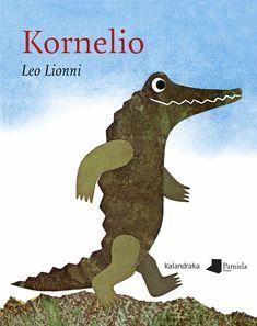 C - Cornelius Swimmy Leo Lionni, Pond Life, Maila, Children's Literature, Book Illustration, Childrens Books, Kid Books, Illustrators, Dinosaur Stuffed Animal