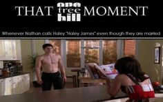 THAT OTH MOMENT (PS. AND WHENEVER NATHAN IS SHIRTLESS)