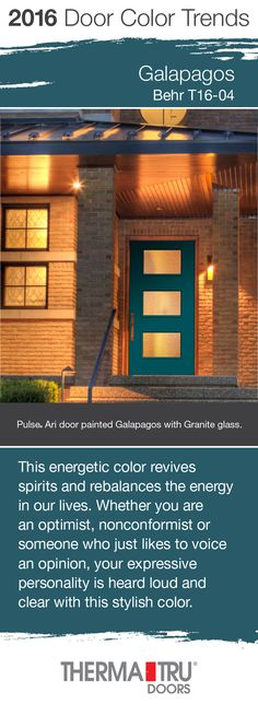 Galapagos by Behr – one of the front door color trends for 2016 – shown here on a Pulse Ari smooth fiberglass door from Therma-Tru.  #FrontDoor #CurbAppeal #Color  http://www.thermatru.com