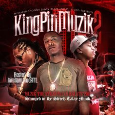 DJ Blaze and DJ Studd are back with part 2 of 'KingPin Muzik 2' and this one is hosted by IamGambinoATL.  Music from Young Scooter, Waka Flocka, Gucci Mane, Lil Boosie, and other southern mixtape artists.  Stream and download your copy today!
