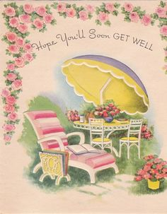 Hope You'll Soon Get Well! #vintage #1950s #cards