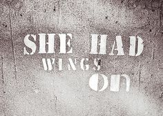 She had wings on..