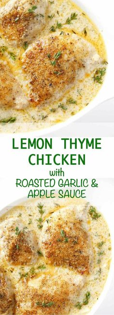 Easy Lemon Thyme Chicken with Roasted Garlic and Apple Sauce is an ...