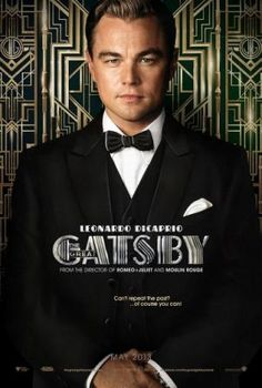 gatsby...one of the tremendous..........film of the year going to be......