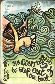 Journal, 23 August 2009 – Step out of the boat by Liyin the Creative-Extraordinaire, via Flickr