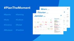Le calendrier marketing de l'année 2017 : #PlanTheMoment - Blog du Modérateur