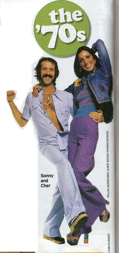 Sony & Cher.  I loved their show.  Oh, I wanted to look like Cher.   lol   ; )