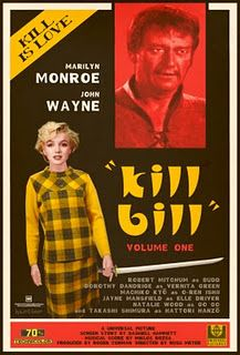 Sean Hartter Alternate Universe Movie Posters: Kill Bill ft Marilyn Monroe and John Wayne