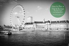 how-to-plan-a-trip-to-Europe by thecreamtomycoffee, via Flickr