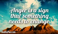 Anger is a sign that something needs to change. Anger Quotes, Words Quotes, Wise Words, Sayings, How To Control Anger, My Children Quotes, Serious Quotes, Healing Words, Mental Health Quotes