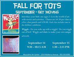 """""""Wiggle"""", Fall for Tots at the Muscatine Art Center."""