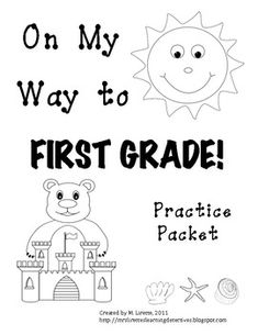 """On My Way to First Grade""; I'll need this next summer!  36 page packet intended as review exercise for kindergarteners to complete over break, prior to entering first grade (or during first few weeks of 1st grade). The majority of this packet is aligned with Common Core State Standards. There are also a few introductory skills for first grade."